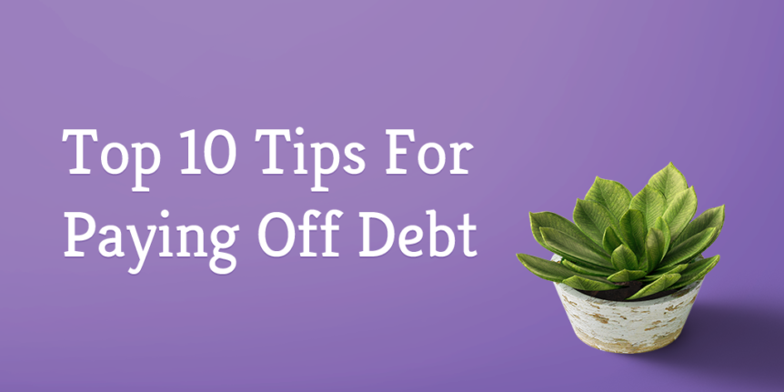 top ten tips for paying off debt